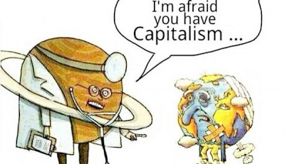 The earth is sick with capitalism